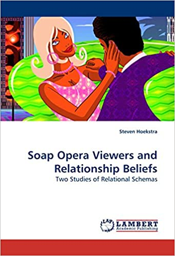 Book Soap Opera Viewers and Relationship Beliefs: Two Studies of Relational Schemas