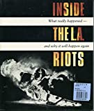 Inside the L. A. Riots 9780963368706