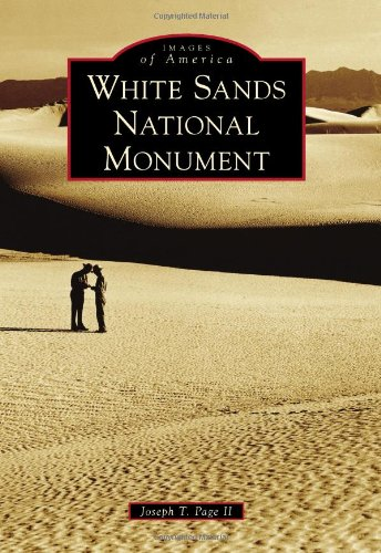 White Sands National Monument  Images Of America