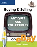 ebay buying and selling - Buying & Selling Antiques and Collectibles on eBay (Buying & Selling on eBay)