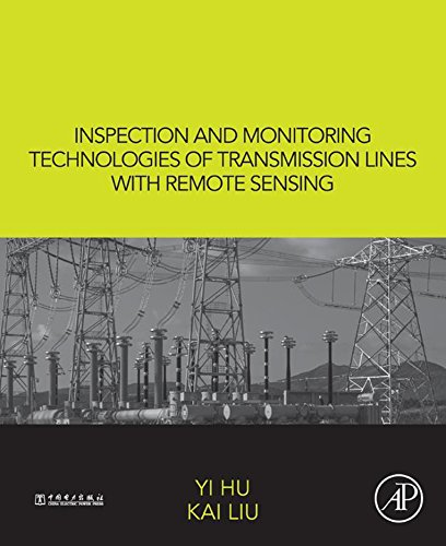 (Inspection and Monitoring Technologies of Transmission Lines with Remote Sensing)