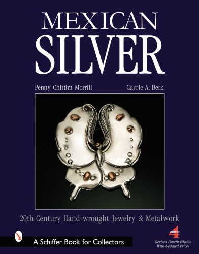 Mexican Silver: Modern Handwrought Jewelry & Metalwork (Schiffer Book for Collectors)