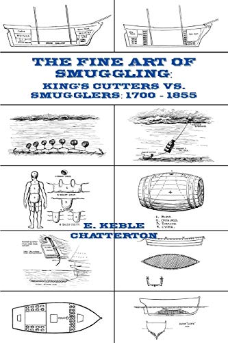 The Fine Art of Smuggling: Kings Cutters vs. Smugglers - 1700-1855