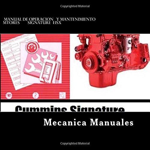Descargar Libro Manual De Operacion Y Mantenimiento: Motores Signature Eisx. R Mecanica Todo Manuales P