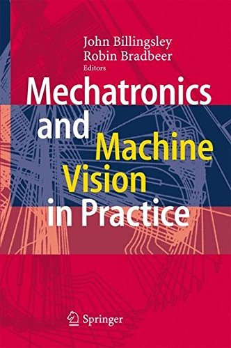 - Mechatronics and Machine Vision in Practice