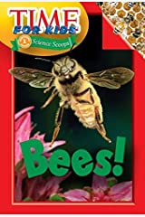Time For Kids: Bees! (Time For Kids Science Scoops) Paperback