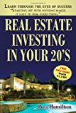 Real Estate Investing in Your 20's, Ross Hamilton, 1449058124