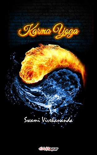 Karma Yoga: The Yoga of action (art of living)
