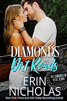 Diamonds and Dirt Roads: Billionaires in Blue Jeans by [Nicholas, Erin]