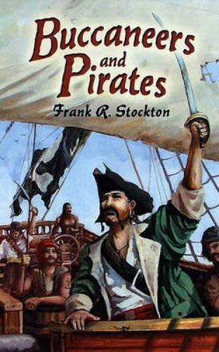Read Online Buccaneers and Pirates (Dover Maritime) pdf epub