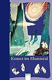 Die Mumins. Komet im Mumintal by Tove Jansson (2012-01-09)