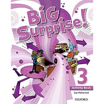 Big Surprise! 3. Activity Book - 9780194516228