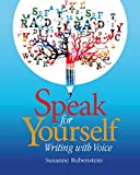 Speak for Yourself: Writing with Voice