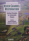 img - for River Channel Restoration: Guiding Principles for Sustainable Projects book / textbook / text book