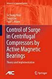 img - for Control of Surge in Centrifugal Compressors by Active Magnetic Bearings: Theory and Implementation (Advances in Industrial Control) book / textbook / text book