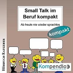 Small Talk im Beruf kompakt