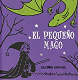 El pequeno mago (Spanish Edition)