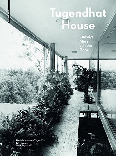 - Tugendhat House. Ludwig Mies van der Rohe