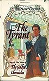 The Tyrant (Golden Chronicles, Book III)