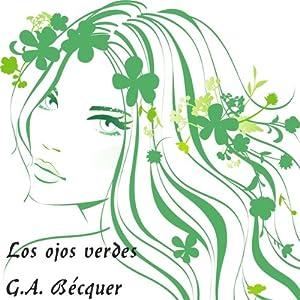 Los ojos verdes [Green Eyes] Audiobook
