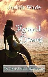 Mermaid Dreams (The Mermaid island Trilogy Book 3)