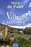 """Afficher """"Le village retrouvé"""""""