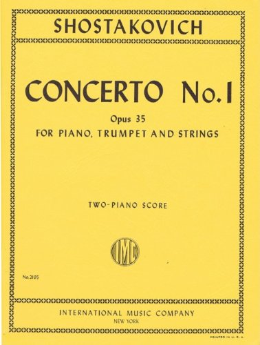 Shostakovich - Concerto No. 1 Op. 35 For Piano, Trumpet And Strings