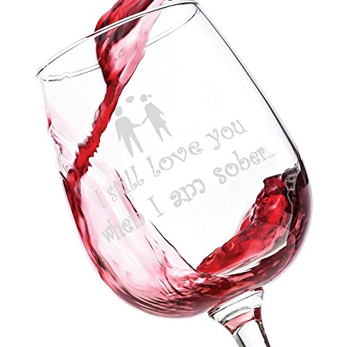 Wine Glass - Valentine's Day Gift, For Him & Her - 13 Ounce Stemmed Wine Glass (Sober)