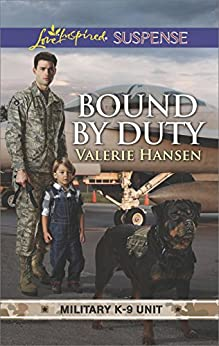 Bound by Duty (Military K-9 Unit) by [Hansen, Valerie]