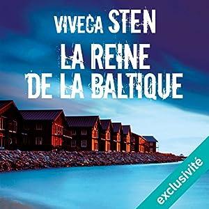 La Reine de la Baltique: Meurtres à Sandhamn 1 | Livre audio Auteur(s) : Viveca Sten Narrateur(s) : Raphaël Mathon