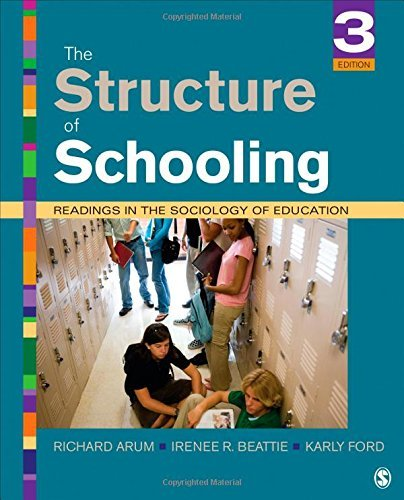 The Structure of Schooling: Readings in the Sociology of Education by Arum Richard Beattie Irenee R. Ford Karly (2014-12-01) Paperback