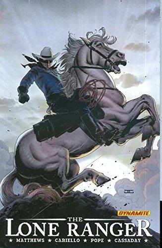 The Lone Ranger Volume 2: Lines Not Crossed (Dynamite) Brett Matthews