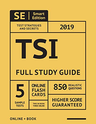 TSI Study Guide 2019: Complete Study Guide with online Full-Length Online Practice Tests, Flashcards