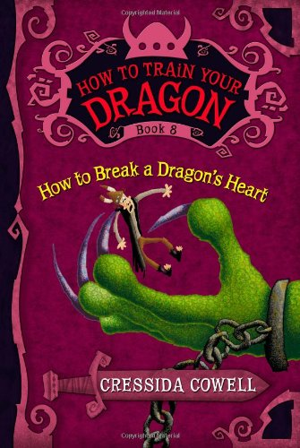 How to Train Your Dragon How to Break a Dragons Heart Cressida
