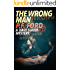 The Wrong Man (Dave Slater Mystery Novels Book 4)