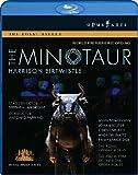 Birtwistle: The Minotaur [Blu-ray]