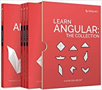 Learn Angular: The Collection Front Cover