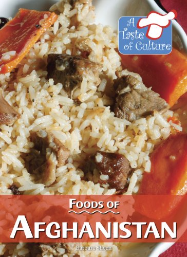 Foods of Afghanistan (A Taste of Culture) (Afghan Food)