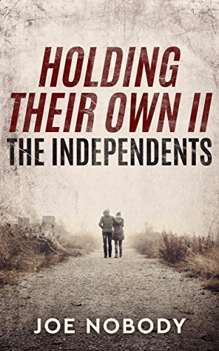 (The Independents (Holding Their Own Book 2))