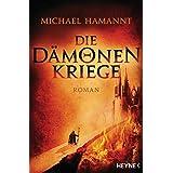 Die Dämonenkriege: Roman (German Edition)