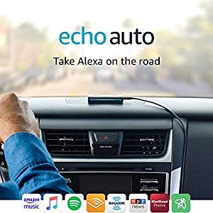 Echo Auto – Add Alexa to your car