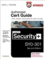 CompTIA Security+ SY0-301 Authorized Cert Guide, 2nd Edition Front Cover