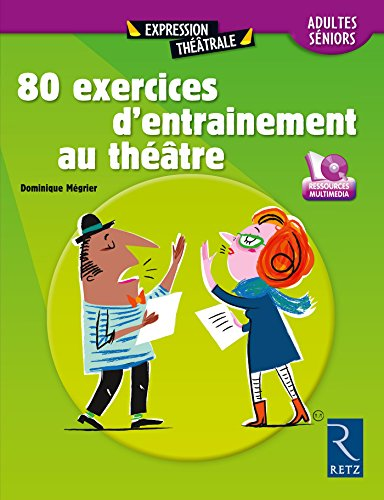 Download PDF 80 exercices d'entraînement au théâtre