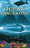 Ocean Ranger One, Paul Norris, 1490909478