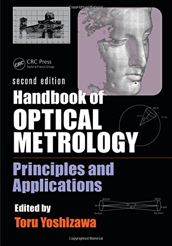 Handbook of Optical Metrology: Principles and Applications, Second