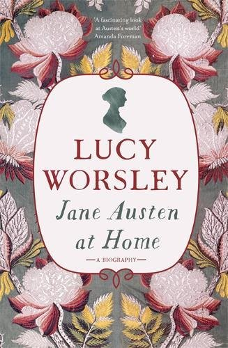 Jane Austen at home de Lucy Worsley 51GbK9aqCAL
