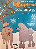 Trader Joes Gingerbread Flavor Dog Treats Corn Free Review