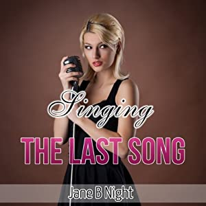 Singing the Last Song (The Louis Saga) Audiobook