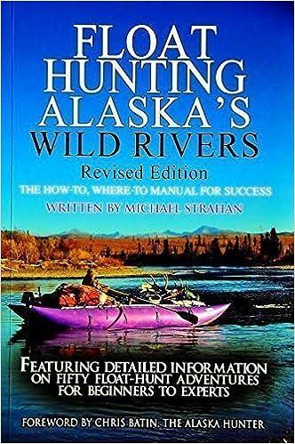 Float Hunting Alaska's Wild Rivers