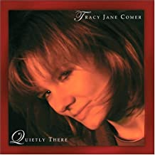 Quietly There by Tracy Jane Comer (2004-11-22)